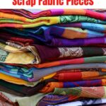 100 Scrap Fabric Ideas