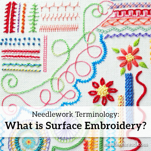 Embroidery Terminology: Surface Embroidery